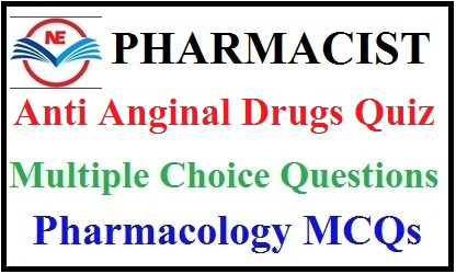 Anti Anginal Drugs Quiz 2020