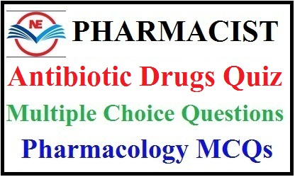 Antibiotic Drug Quiz 2021