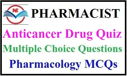 Anticancer Drug Quiz 2021