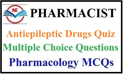 Antiepileptic Drugs Quiz 2021