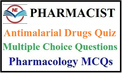 Antimalarial Drugs Quiz 2020