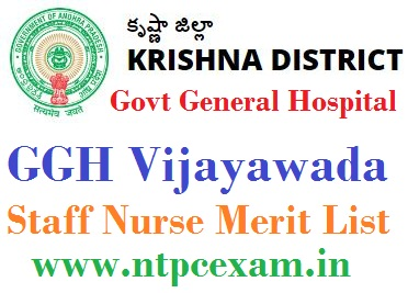 GGH Vijayawada Staff Nurse Merit List 2021